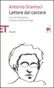 Lettere dal carcere Libro di  Antonio Gramsci