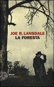 La foresta Libro di  Joe R. Lansdale