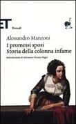 I promessi sposi-Storia della colonna infame Libro di  Alessandro Manzoni