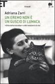 Un eremo non è un guscio di lumaca. «Erba della mia erba» e altri resoconti di vita Libro di  Adriana Zarri