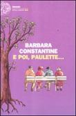 E poi, Paulette... Libro di  Barbara Constantine