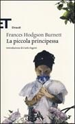 La piccola principessa Libro di  Frances H. Burnett