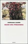 Quasi una preghiera Libro di  Adriana Zarri