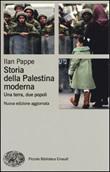 Storia della Palestina moderna. Una terra, due popoli Libro di  Ilan Pappé