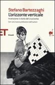 L'orizzonte verticale. Invenzione e storia del cruciverba Libro di  Stefano Bartezzaghi