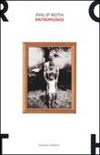 Patrimonio. Una storia vera Libro di  Philip Roth
