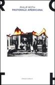 Pastorale americana Libro di  Philip Roth