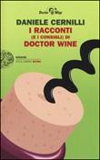 I racconti (e i consigli) di Doctor Wine Libro di  Daniele Cernilli