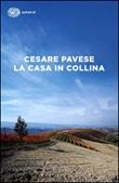 La casa in collina Libro di  Cesare Pavese