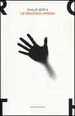 La macchia umana Libro di  Philip Roth