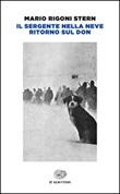 Il sergente nella neve-Ritorno sul Don Libro di  Mario Rigoni Stern