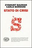 Stato di crisi Libro di  Zygmunt Bauman, Carlo Bordoni
