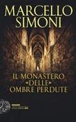 Il monastero delle ombre perdute Libro di  Marcello Simoni