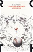 Il grande romanzo americano Libro di  Philip Roth