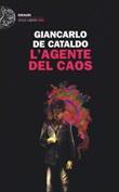 L'agente del caos Libro di  Giancarlo De Cataldo