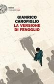 La versione di Fenoglio Libro di  Gianrico Carofiglio