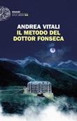 Il metodo del dottor Fonseca Libro di  Andrea Vitali