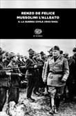 Mussolini l'alleato. Vol. 2: Libro di  Renzo De Felice