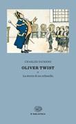 Oliver Twist o la storia di un orfanello Libro di  Charles Dickens