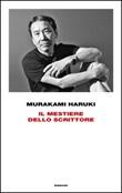 Il mestiere dello scrittore Ebook di  Haruki Murakami