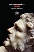 Ulisse. L'ultimo degli eroi Ebook di  Giulio Guidorizzi