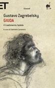 Giuda. Il tradimento fedele Ebook di  Gustavo Zagrebelsky