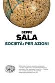 Società: per azioni Ebook di  Beppe Sala