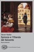 Spinoza e l'Olanda del Seicento Ebook di  Steven Nadler