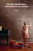 Ricordati di Bach Ebook di  Alice Cappagli