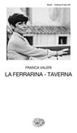 La Ferrarina-Taverna Ebook di  Franca Valeri