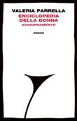 Enciclopedia della donna. Aggiornamento Ebook di  Valeria Parrella