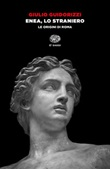 Enea, lo straniero. Le origini di Roma Ebook di  Giulio Guidorizzi