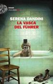 La vasca del Führer Ebook di  Serena Dandini