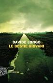 Le bestie giovani Ebook di  Davide Longo