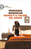 Bianco è il colore del danno Ebook di  Francesca Mannocchi
