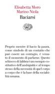 Baciarsi Ebook di  Elisabetta Moro, Marino Niola