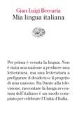 Mia lingua italiana. Per i 150 anni dell'unità nazionale Ebook di  Gian Luigi Beccaria