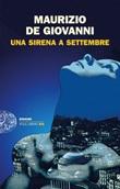 Una Sirena a Settembre Ebook di  Maurizio De Giovanni