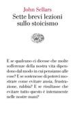 Sette brevi lezioni sullo stoicismo Ebook di  John Sellars