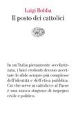 Il posto dei cattolici Ebook di  Luigi Bobba