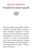 A qualcuno piace uguale Ebook di  Simona Argentieri