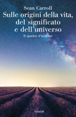 Sulle origini della vita, del significato e dell'universo. Il quadro d'insieme Ebook di  Sean Carroll