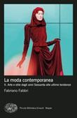 La moda contemporanea Ebook di  Fabriano Fabbri