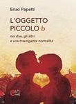 L' oggetto piccolo b Ebook di  Enzo Papetti