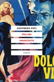 Fellini anarchico Ebook di  Goffredo Fofi