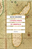 L' utopia pirata di Libertalia Ebook di  David Graeber
