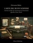L' arte del buon scrivere Ebook di  Giovanna Mulas, Giovanna Mulas, Giovanna Mulas