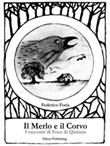 Il merlo e il Corvo. I racconti di Foce di Quinsia Ebook di  Federico Foria, Federico Foria, Federico Foria