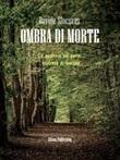 Ombra di morte Ebook di  Davide Stocovaz, Davide Stocovaz