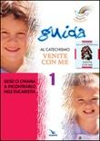 Progetto Magnificat. Guida al Catechismo «Venite con me». Vol. 1: Libro di  Andrea Fontana, Anna Peiretti, Elisabetta Picco